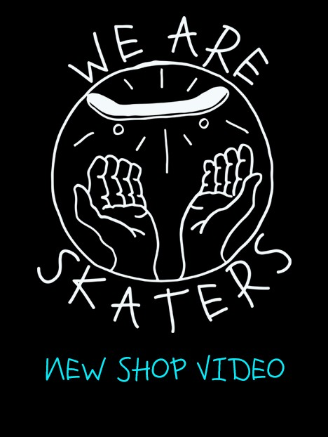 WE ARE SKATERS SHOP SPOT