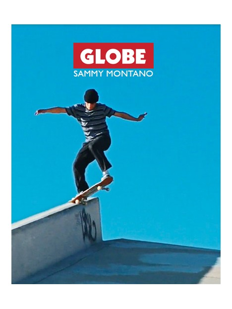 SAMMY MONTANO : WELCOME TO GLOBE PART
